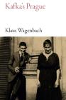 Kafka's Prague (Armchair Traveller) Cover Image
