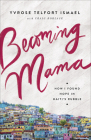 Becoming Mama: How I Found Hope in Haiti's Rubble Cover Image