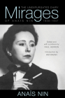 Mirages: The Unexpurgated Diary of Anaïs Nin, 1939–1947 Cover Image