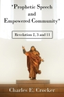 Prophetic Speech and Empowered Community: Revelation 2, 3 and 11 Cover Image
