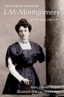 The Complete Journals of L.M. Montgomery: The Pei Years, 1900-1911 Cover Image