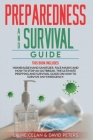 Preparedness and Survival Guide: This Books Includes: Homemade Hand Sanitizer, Face Masks and How to Stop an Outbreak. The Ultimate Prepping and Survi Cover Image