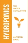 Hydroponics: The Water Agriculture Cover Image