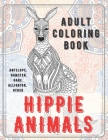 Hippie Animals - Adult Coloring Book - Antelope, Hamster, Hare, Alligator, other Cover Image