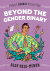 Beyond the Gender Binary (Pocket Change Collective) Cover Image