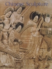 Chinese Sculpture (The Culture & Civilization of China) Cover Image