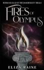 Fires of Olympus: Books Ten, Eleven & Twelve Cover Image