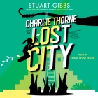 Charlie Thorne and the Lost City Cover Image