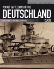 Pocket Battleships of the Deutschland Class: Deutschland/Lutzow-Admiral Scheer-Admiral Graf Spee (Warships of the Kriegsmarine) Cover Image