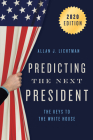 Predicting the Next President: The Keys to the White House, 2020 Cover Image