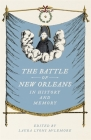 The Battle of New Orleans in History and Memory Cover Image