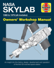 NASA Skylab Owners' Workshop Manual: 1969 to 1979 (all models) - An insight into the history, design, development and operation of the first US manned space station (Haynes Manuals) Cover Image