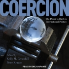 Coercion Lib/E: The Power to Hurt in International Politics Cover Image