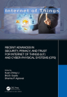 Recent Advances in Security, Privacy, and Trust for Internet of Things (Iot) and Cyber-Physical Systems (Cps) Cover Image