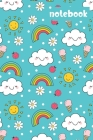 Notebook: Wide Ruled Composition Notebook: Happy Clouds, Rainbows, Sunshine & Ladybugs Cover Image