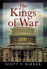 The Kings of War: How Our Modern Presidents Hijacked Congress's War-Making Powers and What To Do About It Cover Image