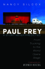Paul Frey: A Story Never Predicted Cover Image