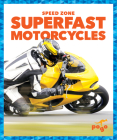 Superfast Motorcycles (Speed Zone) Cover Image