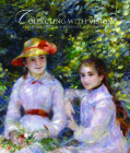 Collecting with Vision: Treasures from the Chrysler Museum of Art Cover Image