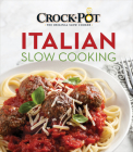 Crock-Pot Italian Slow Cooking Cover Image