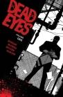 Dead Eyes Volume 1 Cover Image