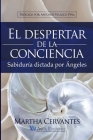 El despertar de la conciencia: Sabiduría dictada por Ángeles Cover Image