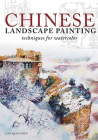 Chinese Landscape Painting Techniques for Watercolor Cover Image