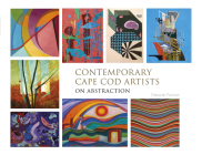Contemporary Cape Cod Artists: On Abstraction: On Abstraction Cover Image