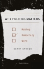 Why Politics Matters: Making Democracy Work Cover Image