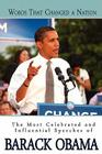 Words That Changed A Nation: The Most Celebrated and Influential Speeches of Barack Obama Cover Image