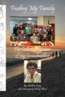 Feeding My Family - The Collected Recipes of My Grandmother Cover Image