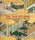The Tale of Genji: A Japanese Classic Illuminated Cover Image