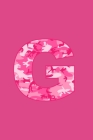G: Writing Journal Diary for Active Duty or Deployed Military Service Member with Pink Camouflage Camo Initial. 6
