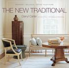 The New Traditional: Reinvent - Balance - Define Your Home Cover Image