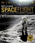 Smithsonian: Spaceflight, 2nd Edition: The Complete Story from Sputnik to Curiousity Cover Image