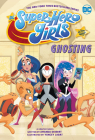 DC Super Hero Girls: Ghosting Cover Image