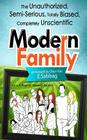 A View of Modern Family: The Unauthorized, Semi-Serious, Totally Biased, Completely Unscientic View of Modern Family Cover Image