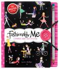 Fashionably Me: A Journal That's Just My Style [With Pens/Pencils] Cover Image