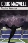 Doug Maxwell: Premium Hardcover Edition Cover Image