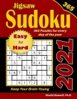 2021 Jigsaw Sudoku: 365 Easy to Hard Puzzles for Every Day of the Year: : Keep Your Brain Young Cover Image