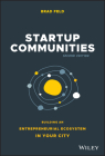 Startup Communities: Building an Entrepreneurial Ecosystem in Your City Cover Image