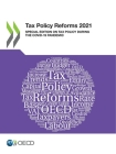 Tax Policy Reforms 2021 Special Edition on Tax Policy During the Covid-19 Pandemic Cover Image
