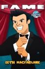 Fame: Seth MacFarlane Cover Image