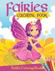 Fairies Coloring Book: Over 50 drawings of fairies, dragons & magical castles. For kids ages 3-8 Cover Image