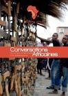 Conversations Africaines: Sur la paix, la démocratie et le panafricanisme Cover Image