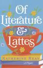 Of Literature and Lattes Cover Image