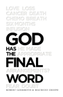 God Has the Final Word Cover Image