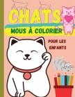 Chats mous à colorier: (édition en français) Magnifiques chats qui attendent que tu les découvres et les colories ׀ Livre adapté à tous Cover Image