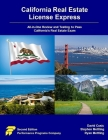 California Real Estate License Express: All-in-One Review and Testing to Pass California's Real Estate Exam Cover Image