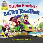 Builder Brothers: Better Together Cover Image